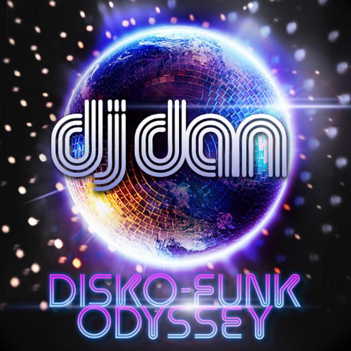 DJ DAN/VARIOUS - Disco Funk Odyssey