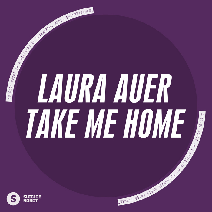 AUER, Laura - Take Me Home