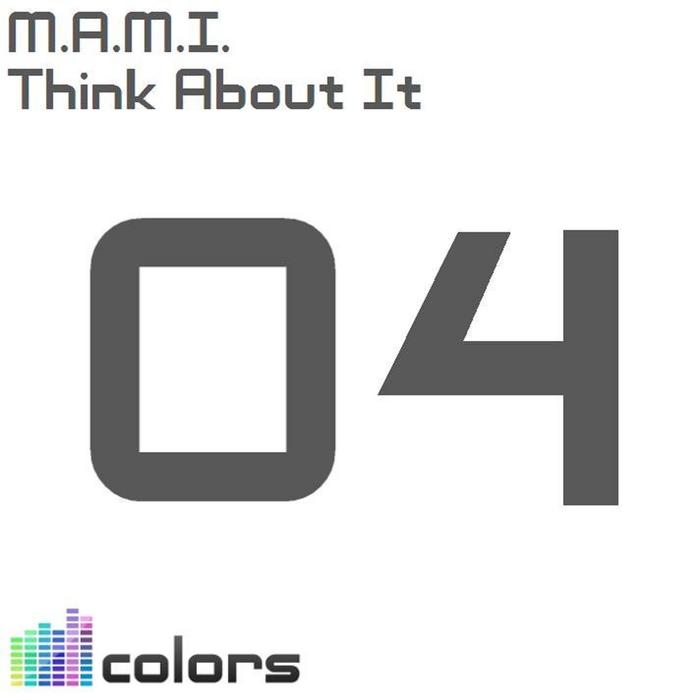 MAMI - Think About It