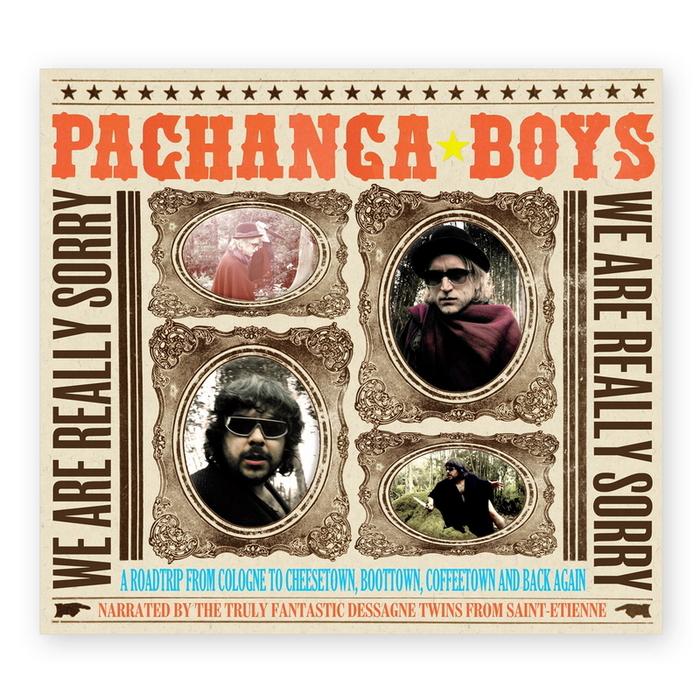 PACHANGA BOYS - We Are Really Sorry