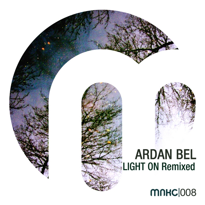 BEL, Ardan - Light On Remixed