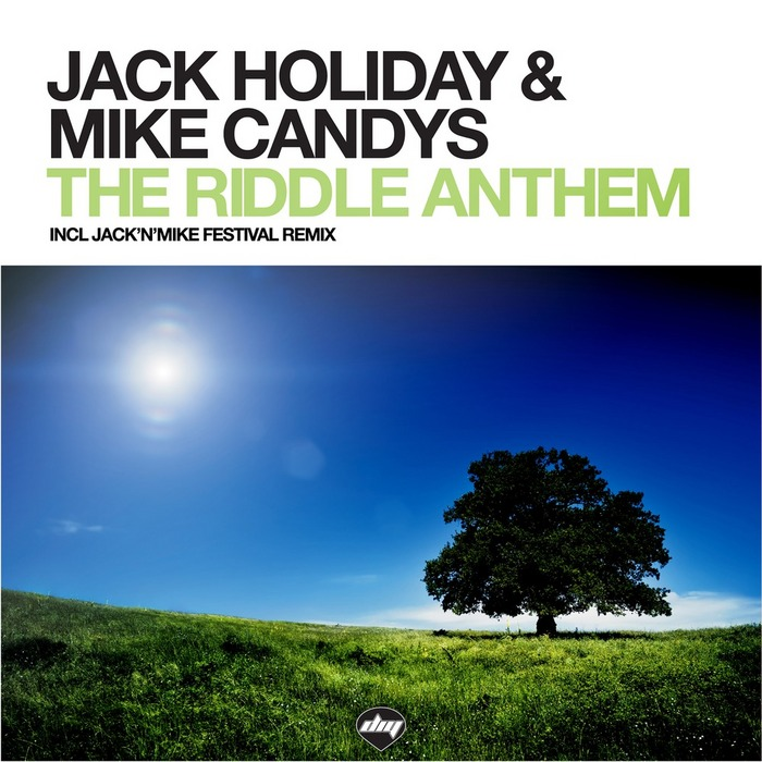 HOLIDAY, Jack/MIKE CANDYS - The Riddle Anthem