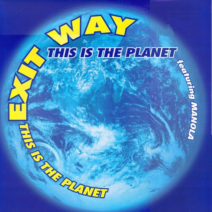 EXIT WAY - This Is The Planet