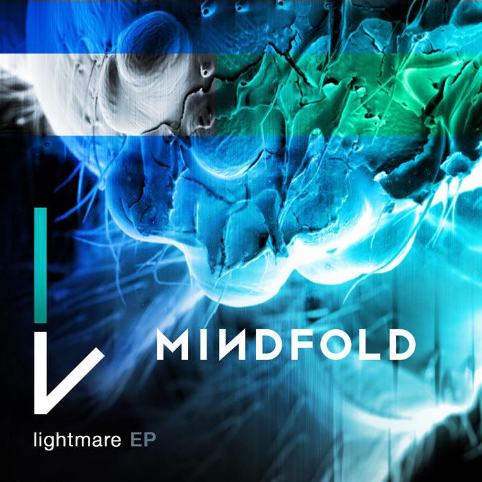 MINDFOLD/MATERIA/BRAINIAC - Lightmare EP