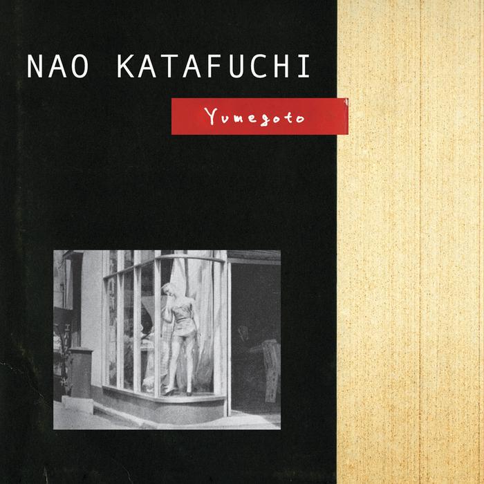 KATAFUCHI, Nao - Yumegoto