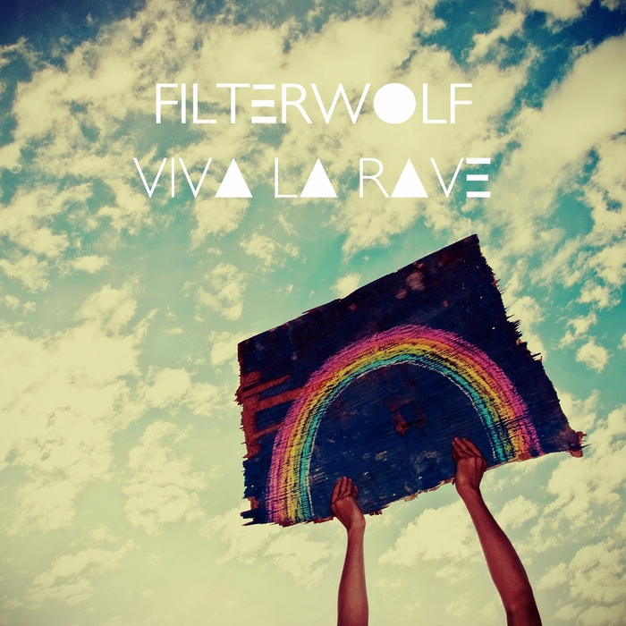 FILTERWOLF - Viva La Rave