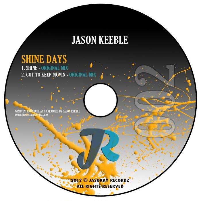 KEEBLE, Jason - Shine Days