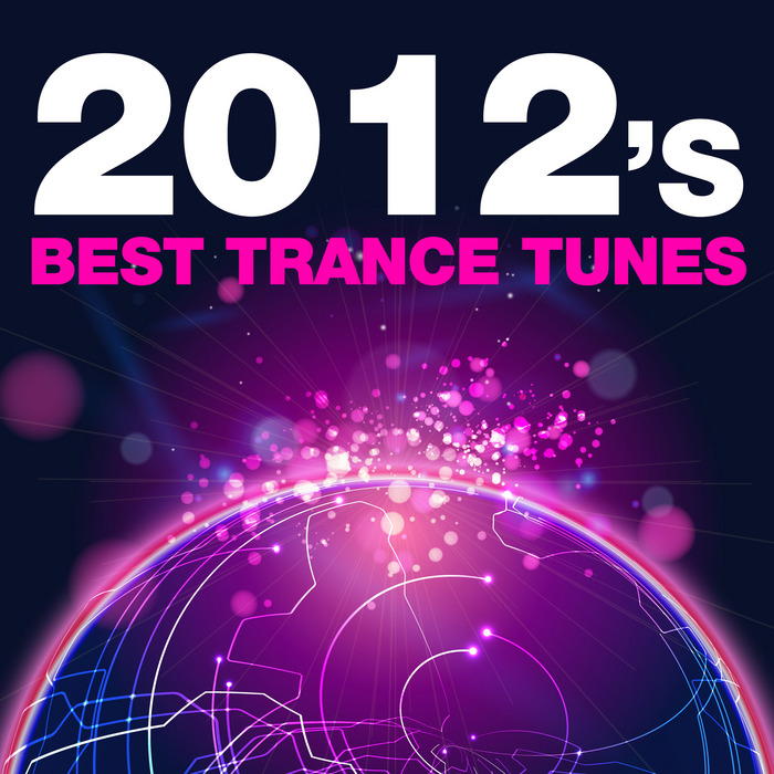 VARIOUS - 2012's Best Trance Tunes