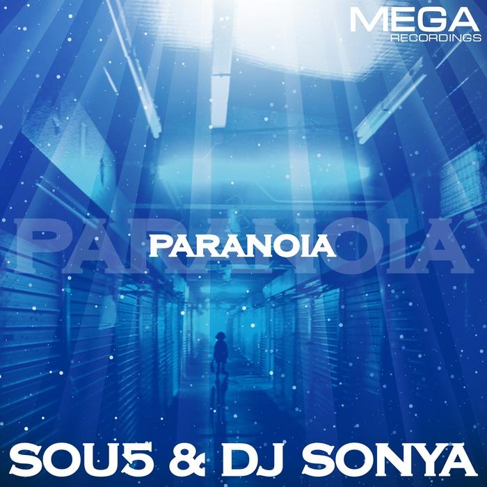 SOU5/DJ SONYA - Paranoia