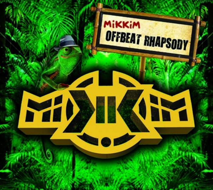 MIKKIM - Offbeat Rhapsody