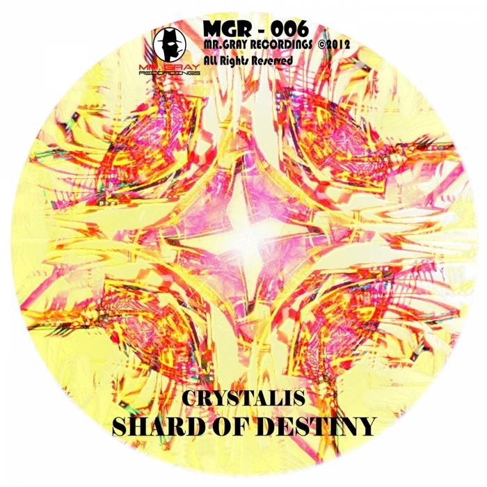 CRYSTALIS - Shard Of Destiny
