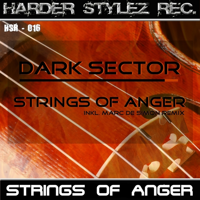 DARK SECTOR - Strings Of Anger