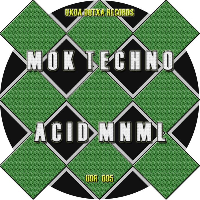 ACID MNML - Mok Techno