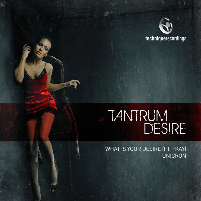 TANTRUM DESIRE feat I KAY - What Is Your Desire