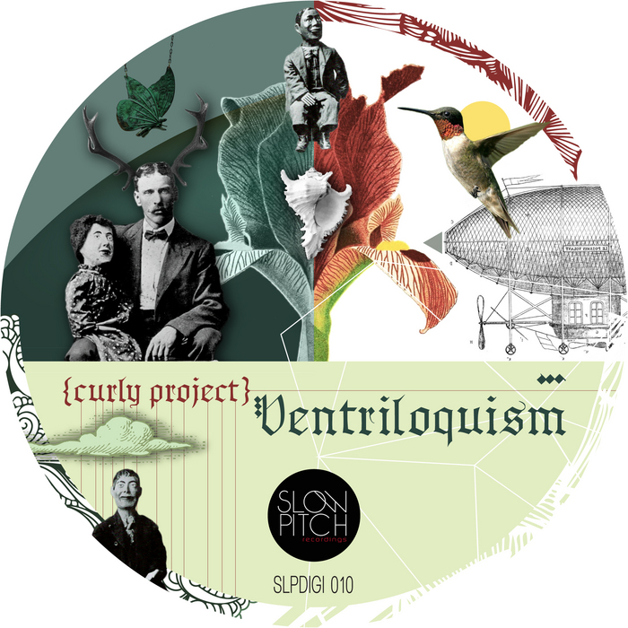 CURLY PROJECT - Ventriloquism