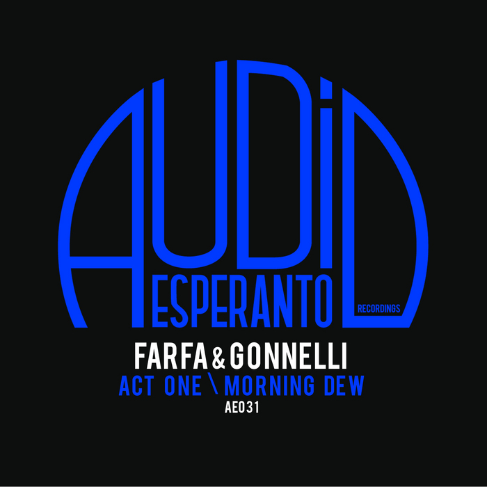 FARFA/GONNELLI - Act One