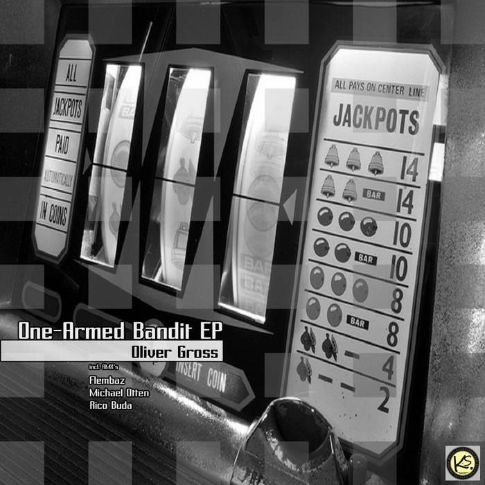 GROSS, Oliver - One Armed Bandit EP