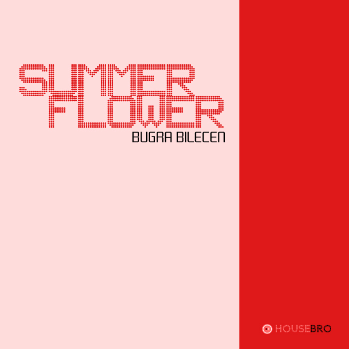 BUGRA BILECEN - Summer Flower