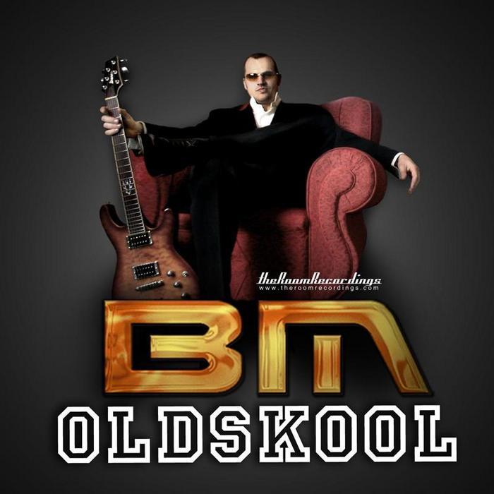 BM - Oldskool