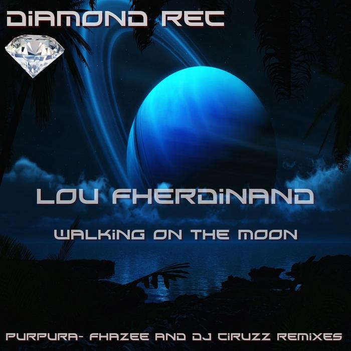 FHERDINAND, Lou - Walking On The Moon