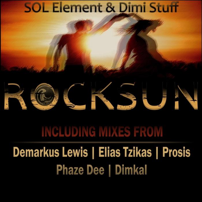 SOL ELEMENT/DIMI STUFF - Rocksun