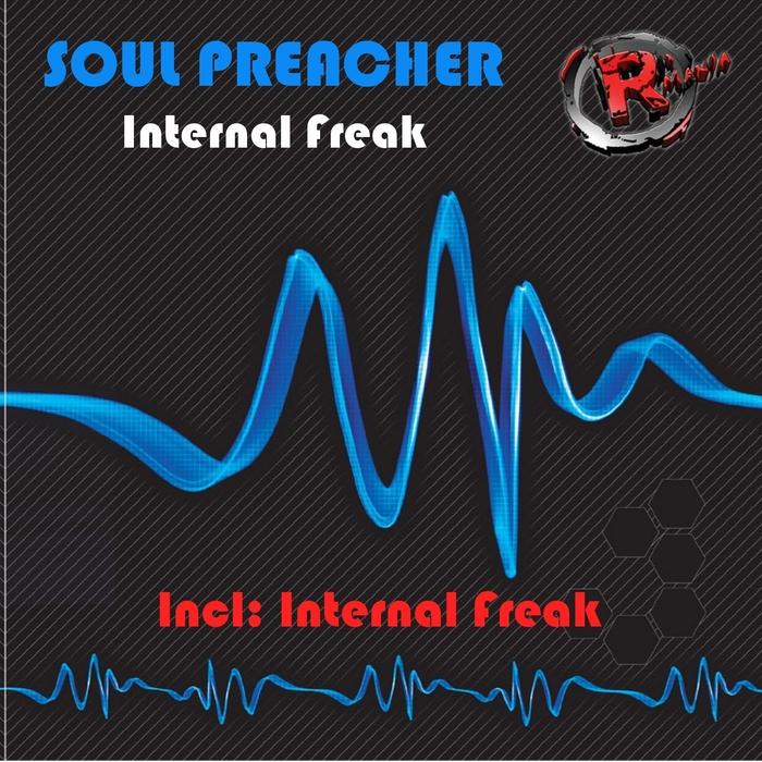 SOUL PREACHER - Internal Freak