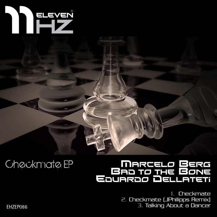 BAD TO THE BONE/MARCELO BERG/EDUARDO DELLARETI - Checkmate
