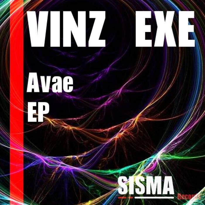 VINZ EXE - Avae EP
