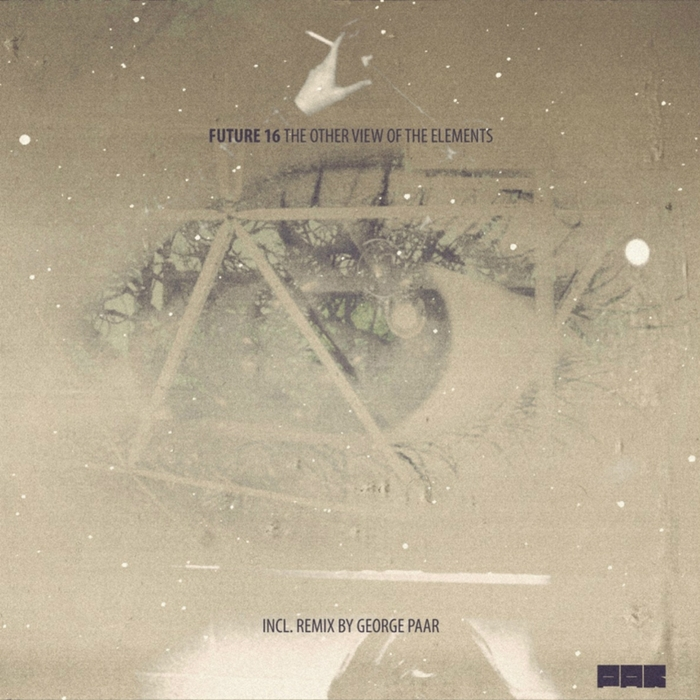 FUTURE 16 - The Other View Of The Elements