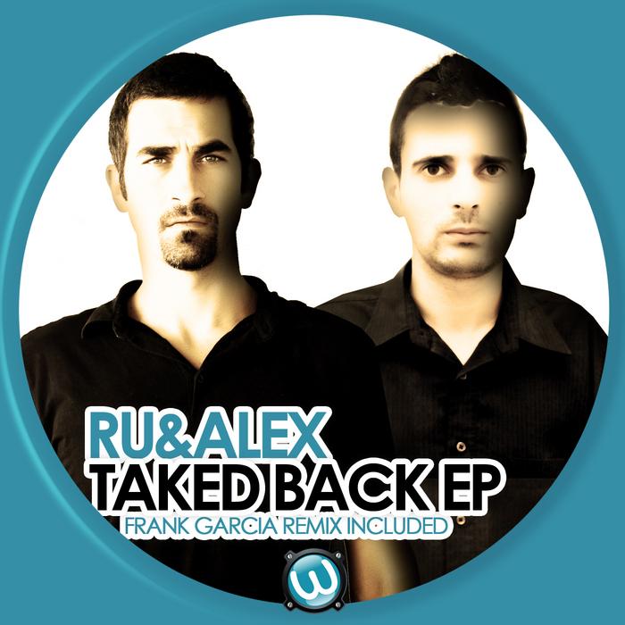 RU & ALEX - Taked Back EP