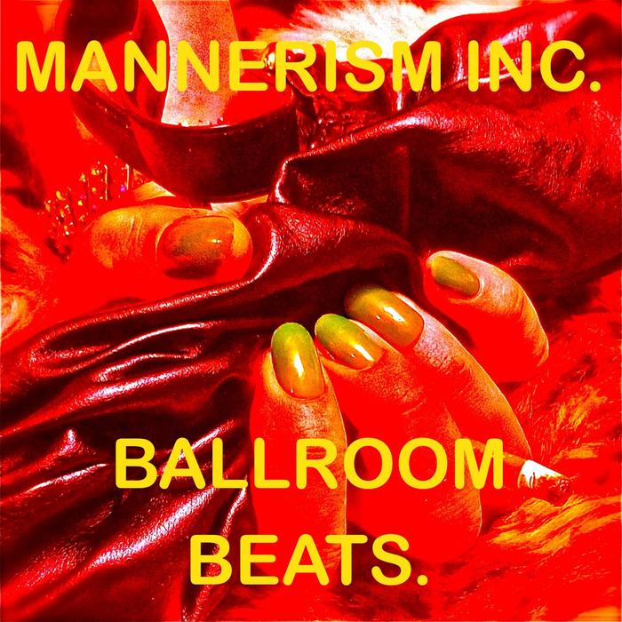 MANNERISM INC - Ballroombeats