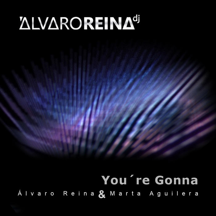 REINA, Alvaro/MARTA AGUILERA - You're Gonna
