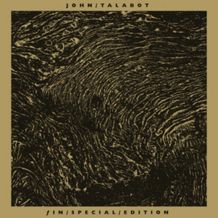 TALABOT, John - Fin (Special Edition)
