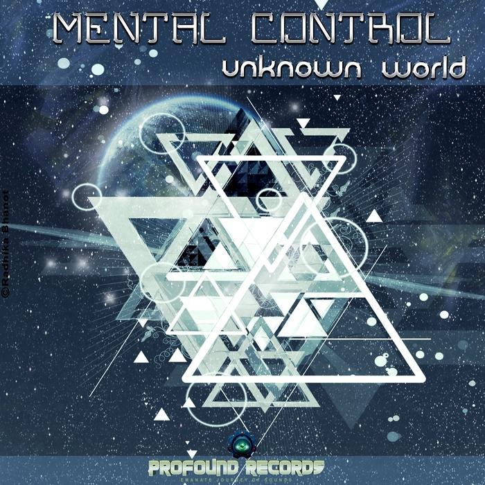 MENTAL CONTROL - Unknown World
