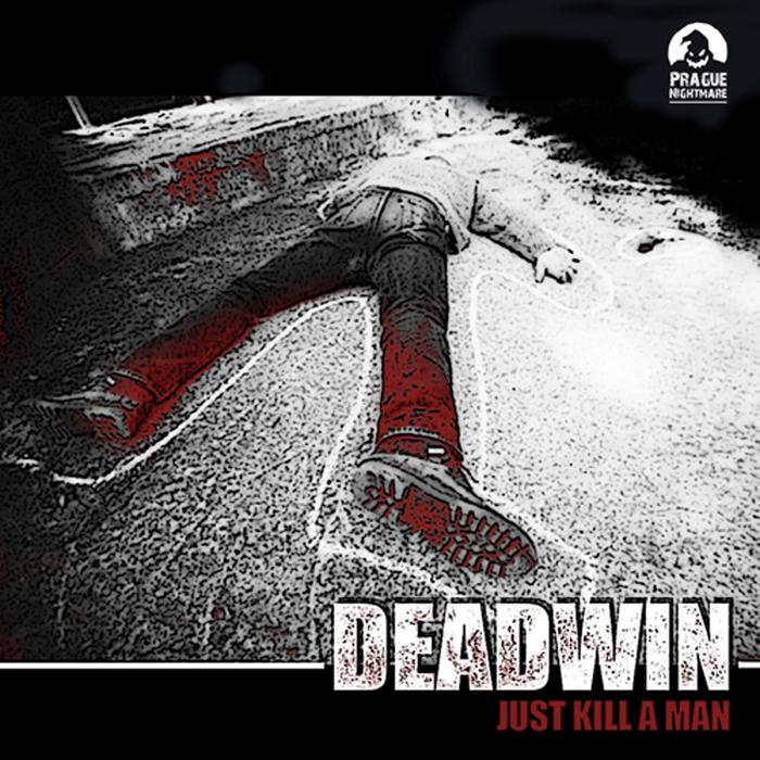 DEADWIN - Pnr Digital 004 Just Kill A Man