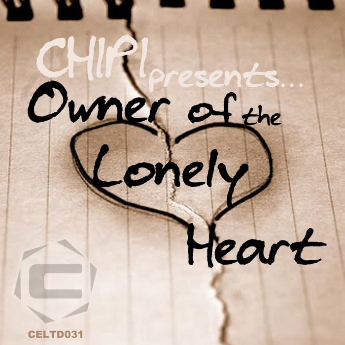CHIPI - Owner Of The Lonely Heart