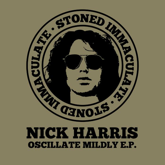 HARRIS, Nick - Oscillate Mildly EP
