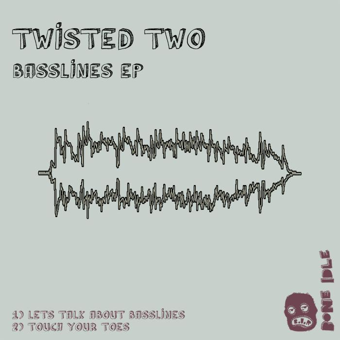 TWISTED TWO - Basslines EP