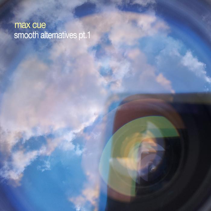 CUE, Max - Smooth Alternatives: Part 1