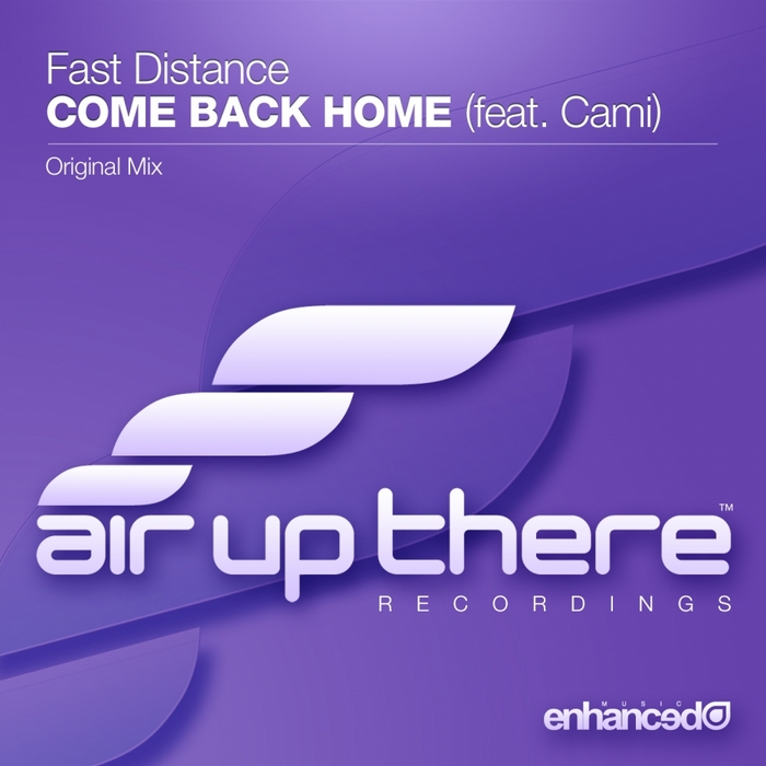 FAST DISTANCE feat CAMI - Come Back Home