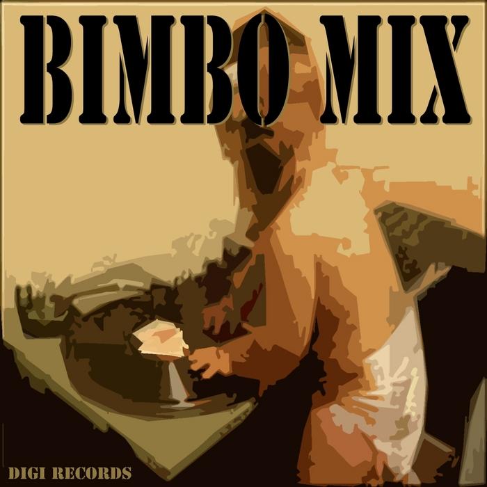 DIGI - Bimbo Mix