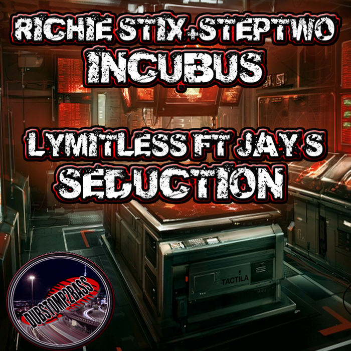 RICHIE STIX/STEPTWO/LYMITLESS feat JAY S - The Incubus