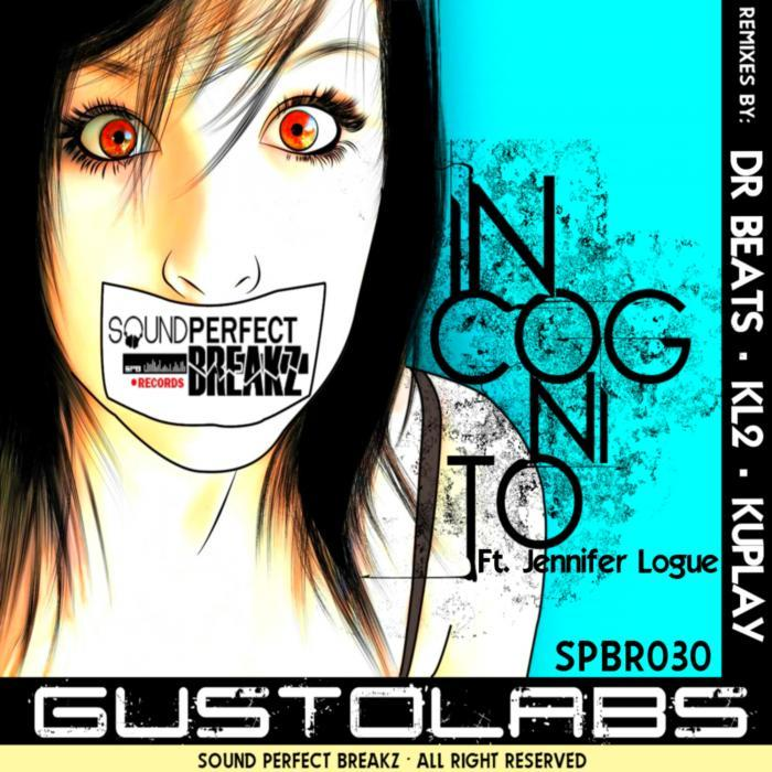 GUSTOLABS - Incognito (remixes)