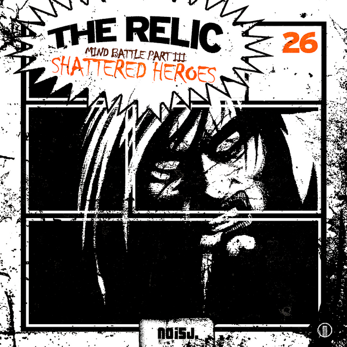 RELIC, The - Mind Battle Part 3 Shattered Heroes