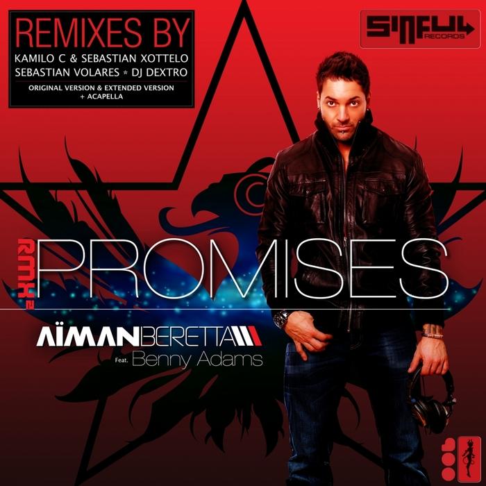 BERETTA, Aiman feat BENNY ADAMS - Promises Part 2 (remixes)