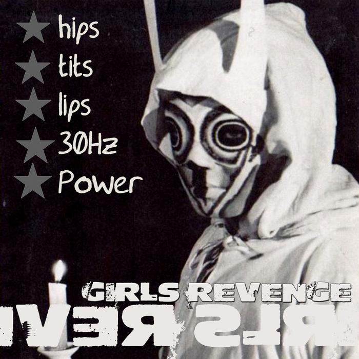 GIRLS REVENGE - Hips Tits Lips 30Hz Power