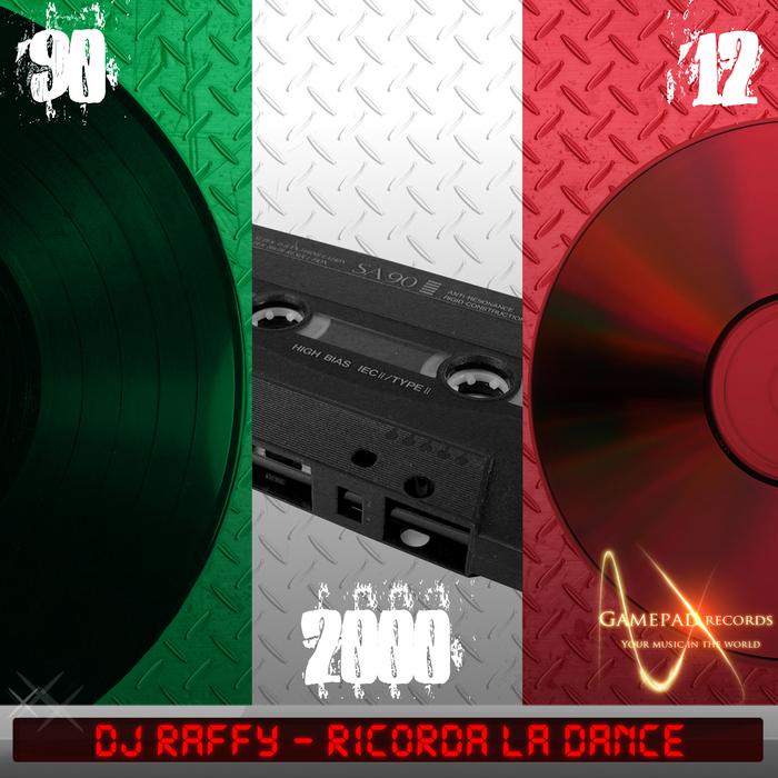 DJ RAFFY - Ricorda La Dance