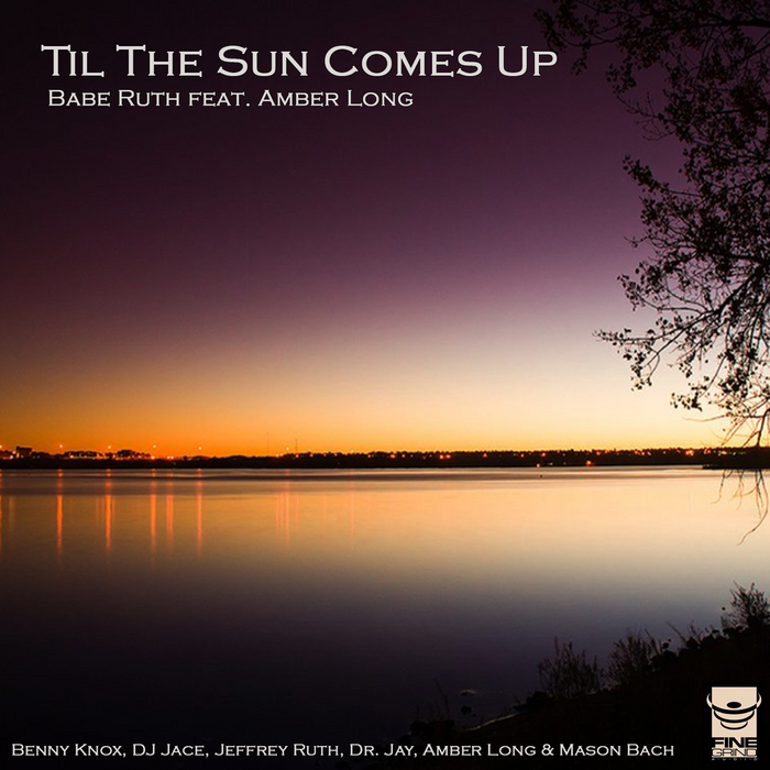 BABE RUTH feat AMBER LONG - Til The Sun Comes Up (remixes)