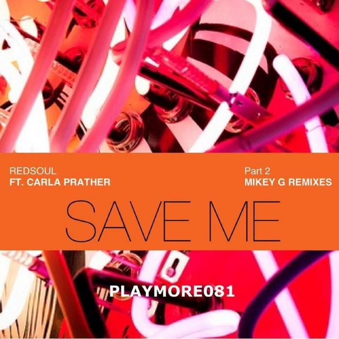 REDSOUL feat CARLA PRATHER - Save Me (Part 2)