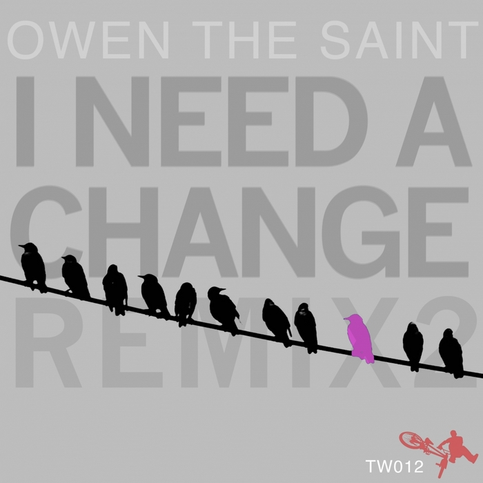 OWEN THE SAINT - I Need A Change (remix Part Two)